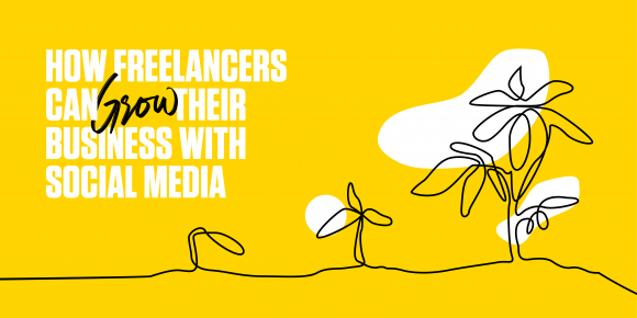how freelancers can use social media to grown their business