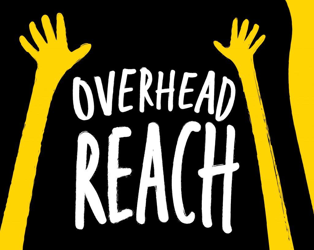 Overhead reach